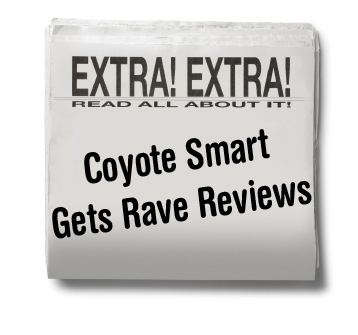 Coyote Smart Gets Rave Reviews